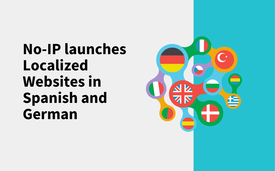 No-IP launches Localized Websites in Spanish and German